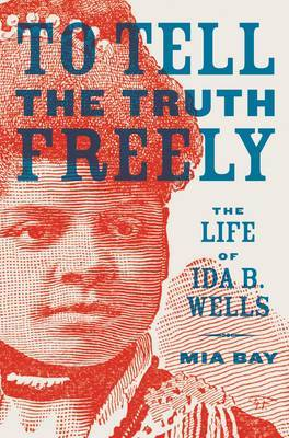 To Tell the Truth Freely by Mia Bay image