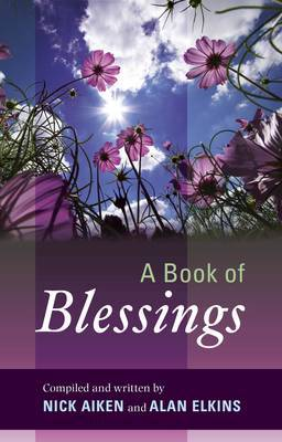 A Book of Blessings by Nick Aiken