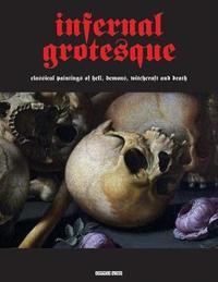 Infernal Grotesque by Gianfranco Sodoma