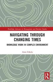 Navigating Through Changing Times