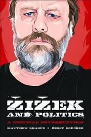 Zizek and Politics by Matthew Sharpe image