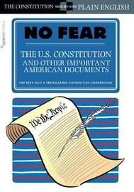 The U.S. Constitution and Other Important American Documents (No Fear) by Sparknotes