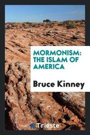 Mormonism by Bruce Kinney image