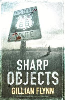 Sharp Objects by Gillian Flynn image