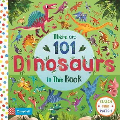 There are 101 Dinosaurs in This Book by Campbell Books
