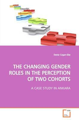 The Changing Gender Roles in the Perception of Two Cohorts by Deniz Co An-Eke image