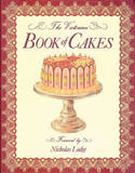 The Victorian Book of Cakes by T Percy Lewis