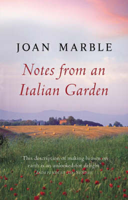 Notes from an Italian Garden by Joan Marble