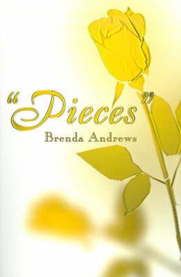 Pieces by Brenda Andrews