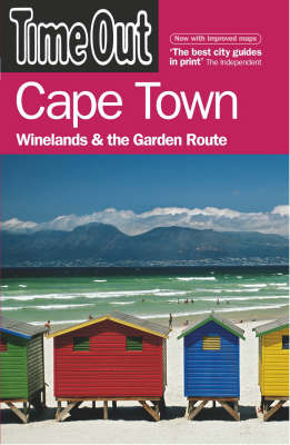 """Time Out"" Cape Town, Winelands and the Garden Route by Time Out Guides Ltd"