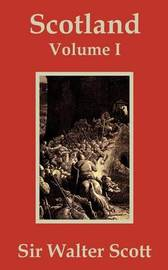Scotland (Volume One) by Sir Walter Scott, Sir image