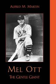 Mel Ott by Alfred M. Martin
