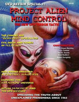 Project Alien Mind Control - UFO Review Special by Sean Casteel
