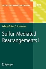 Sulfur-Mediated Rearrangements I