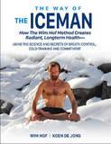 Way of the Iceman by Wim Hof