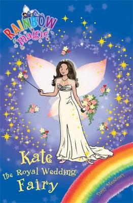 Kate the Royal Wedding Fairy (Rainbow Magic Special) by Daisy Meadows