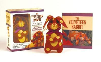 The Velveteen Rabbit: Plush Toy and Illustrated Book by Margery Williams
