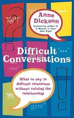 Difficult Conversations by Anne Dickson image