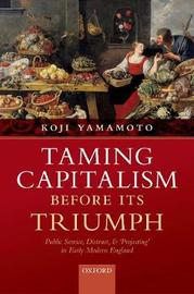 Taming Capitalism before its Triumph by Koji Yamamoto