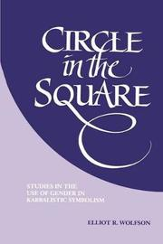 Circle in the Square by Elliot R Wolfson
