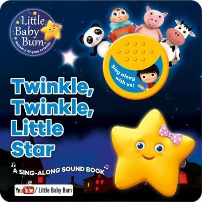 Little Baby Bum Twinkle, Twinkle, Little Star by Parragon Books Ltd