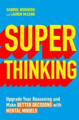 Super Thinking by Gabriel Weinberg