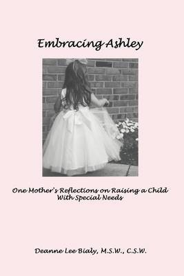 Embracing Ashley by M.S.W. Bialy