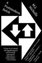 A Postmodern Belch by M.J. Nicholls