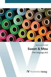Suzan & Mou by Van Het Veld Samira