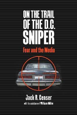 On the Trail of the D.C. Sniper image