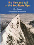 The Rise and Fall of the Southern Alps by Glen Coates