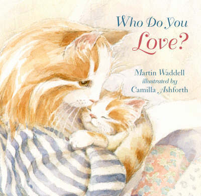 Who Do You Love? by Martin Waddell image