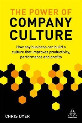 The Power of Company Culture by Chris Dyer image