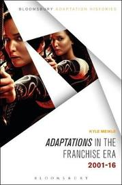 Adaptations in the Franchise Era by Kyle Meikle