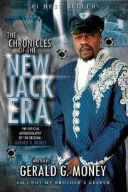 Chronicles of the New Jack Era by Gerald G Money image