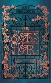 The Beast's Heart by Leife Shallcross
