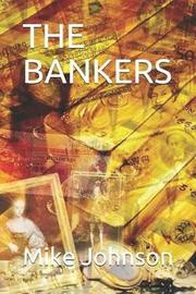 The Bankers by Mike Johnson