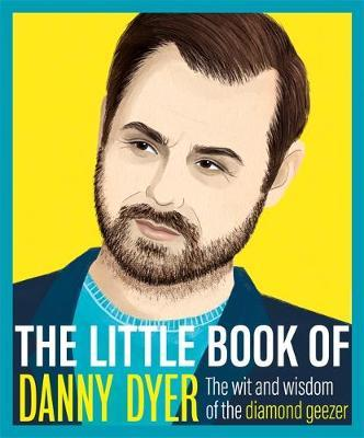 The Little Book of Danny Dyer by Various ~