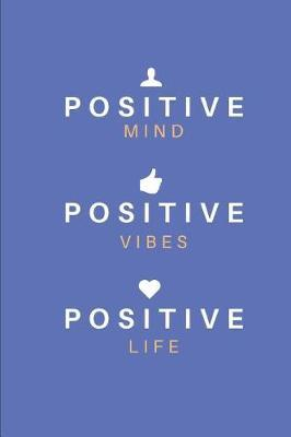 Positive Vibes Notebook Journal by Honest Journal Co
