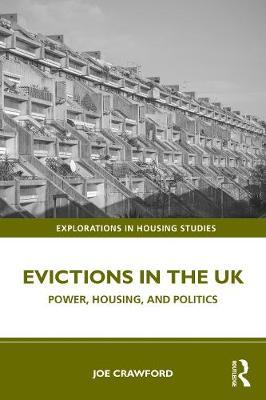 Evictions in the UK by Joe Crawford