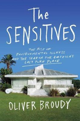 The Sensitives by Oliver Broudy
