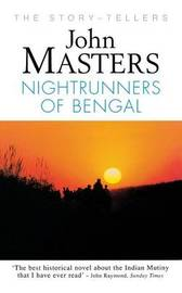 Nightrunners of Bengal by John Masters