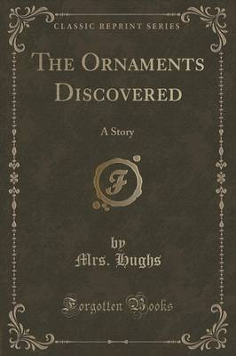 The Ornaments Discovered by Mrs Hughs image