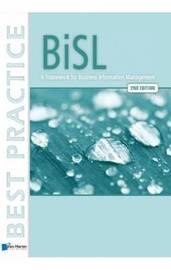 BiSL: A Framework for Business Information Management by Ralph Donatz