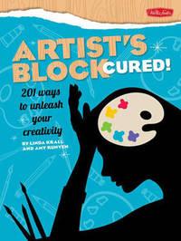 Artist'S Block Cured! by Linda Krall