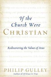 If the Church Were Christian by Philip Gulley image