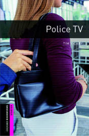 Oxford Bookworms Library: Starter Level:: Police TV by Tim Vicary