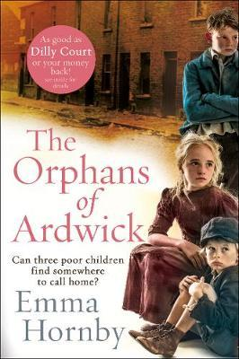 The Orphans of Ardwick by Emma Hornby image