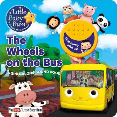 Little Baby Bum The Wheels on the Bus by Parragon Books Ltd