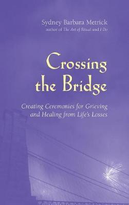 Crossing the Bridge by Sydney Barbara Metrick image